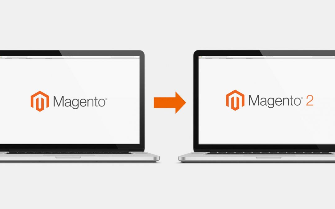 End of Support for Magento 1 – How Migrating to Magento 2 Can Benefit Your Online Store
